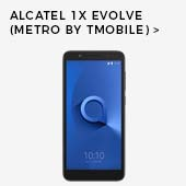 Alcatel 1x Evolve (Metro by T-Mobile)