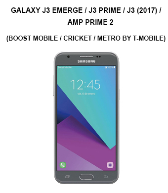 Galaxy J3 Emerge / J3 Prime / J3 (2017) / Amp Prime 2 (Boost Mobile / Cricket / Metro by T-Mobile)