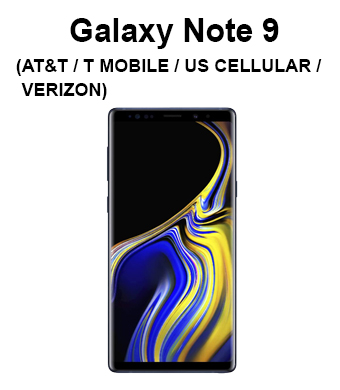 Galaxy Note 9 (AT&T/ Sprint/ T-Mobile/ U.S. Cellular/ Verizon)